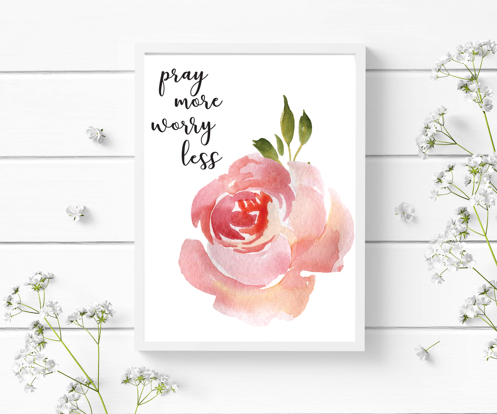 Pray More Worry Less - Scripture Wall Art - Bible Verse Prints