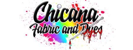 Chicana-Fabric-and-Dyes