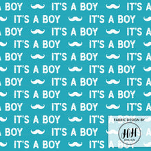 Load image into Gallery viewer, It's A Boy Fabric - Gender Reveal