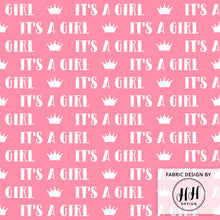 Load image into Gallery viewer, It's A Girl Fabric - Gender Reveal