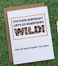 Load image into Gallery viewer, Wild Birthday Card