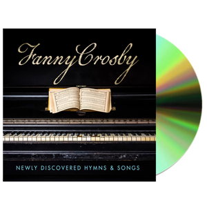 New Hymns of Fanny Crosby CD