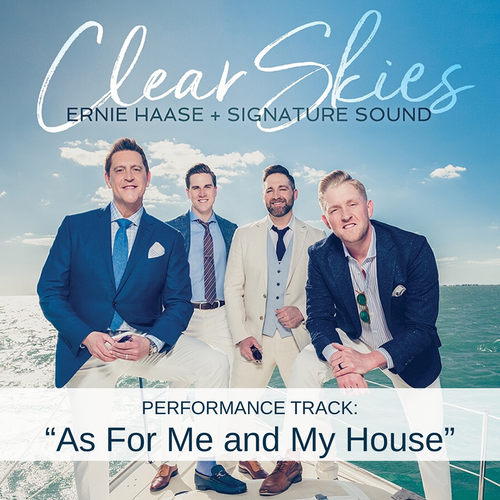 As For Me and My House - Performance Track