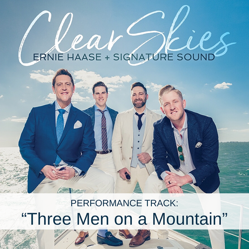 Three Men on a Mountain - Performance Track