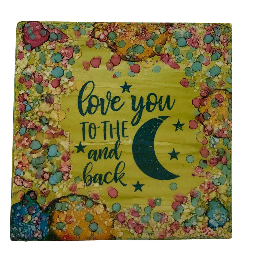 🌙 I Love You To The Moon And Back Coaster/Tiles🌜 - All The Small Things