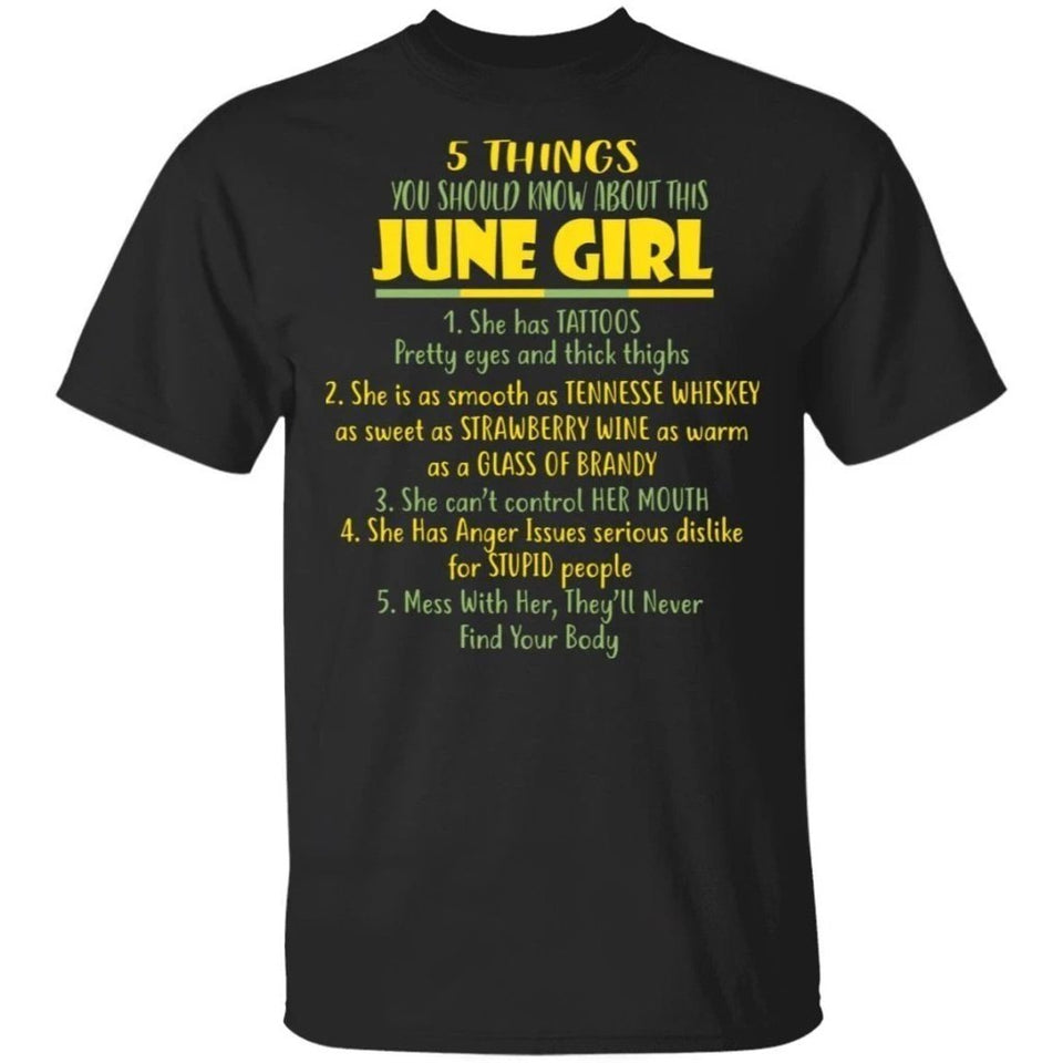 5 Things You Should Know About June Girl Birthday T-Shirt Gift Ideas-Bounce Tee