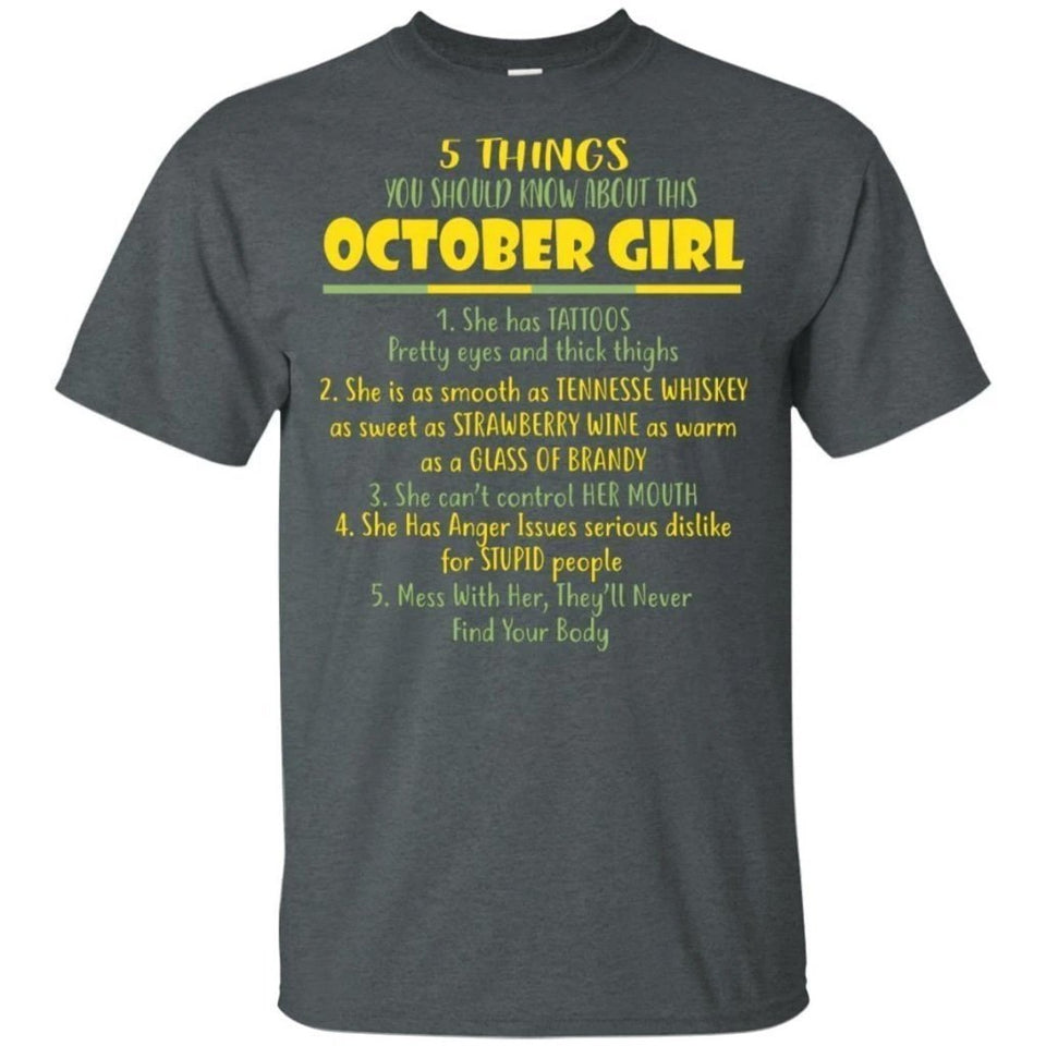 5 Things You Should Know About October Girl Birthday T-Shirt Gift Ideas-Bounce Tee