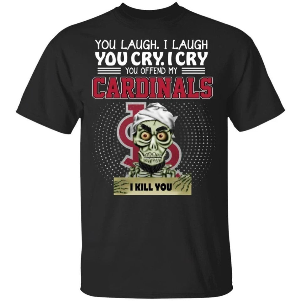 Achmed You Offend My Cardinals I Kill You T-Shirt-Bounce Tee