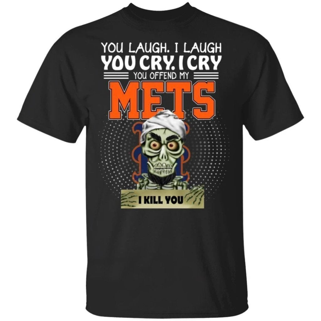 Achmed You Offend My Mets I Kill You T-Shirt-Bounce Tee