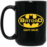 Batdad Batman Dad Personalized Black Mug VA05-Bounce Tee