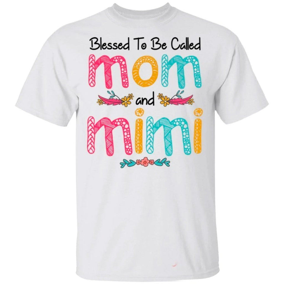 Blessed To Be Called Mom And Mimi T-shirt For Mother's Day Gift-Bounce Tee