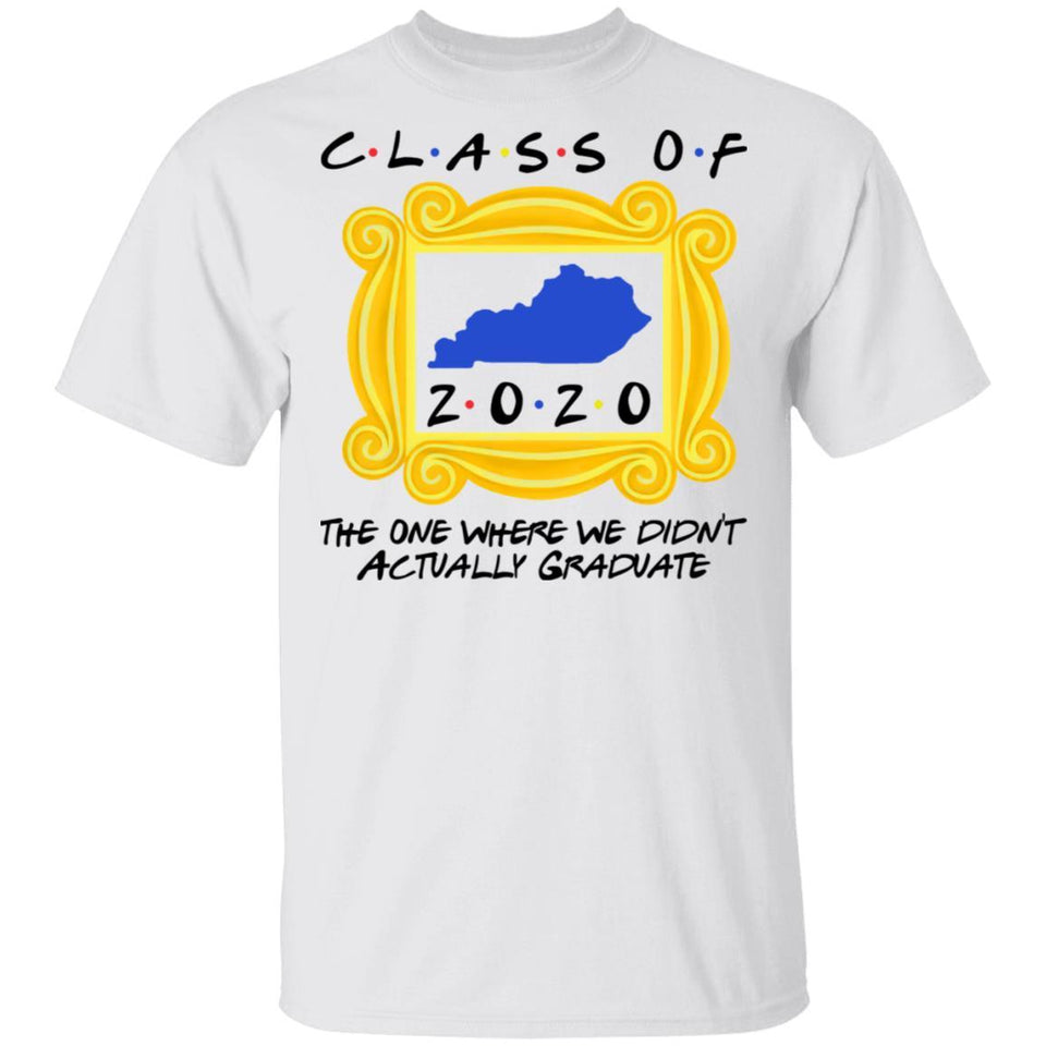 Class Of 2020 The One Where We Didn't Actually Graduate FRIENDS T-shirt MT04-Bounce Tee