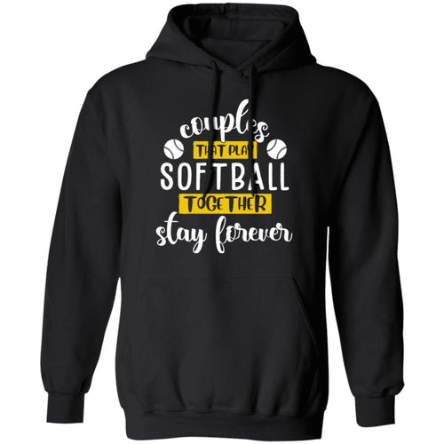 Couples That Play Softball Together Stay Forever Hoodie Couples Hoodie VA12-Bounce Tee