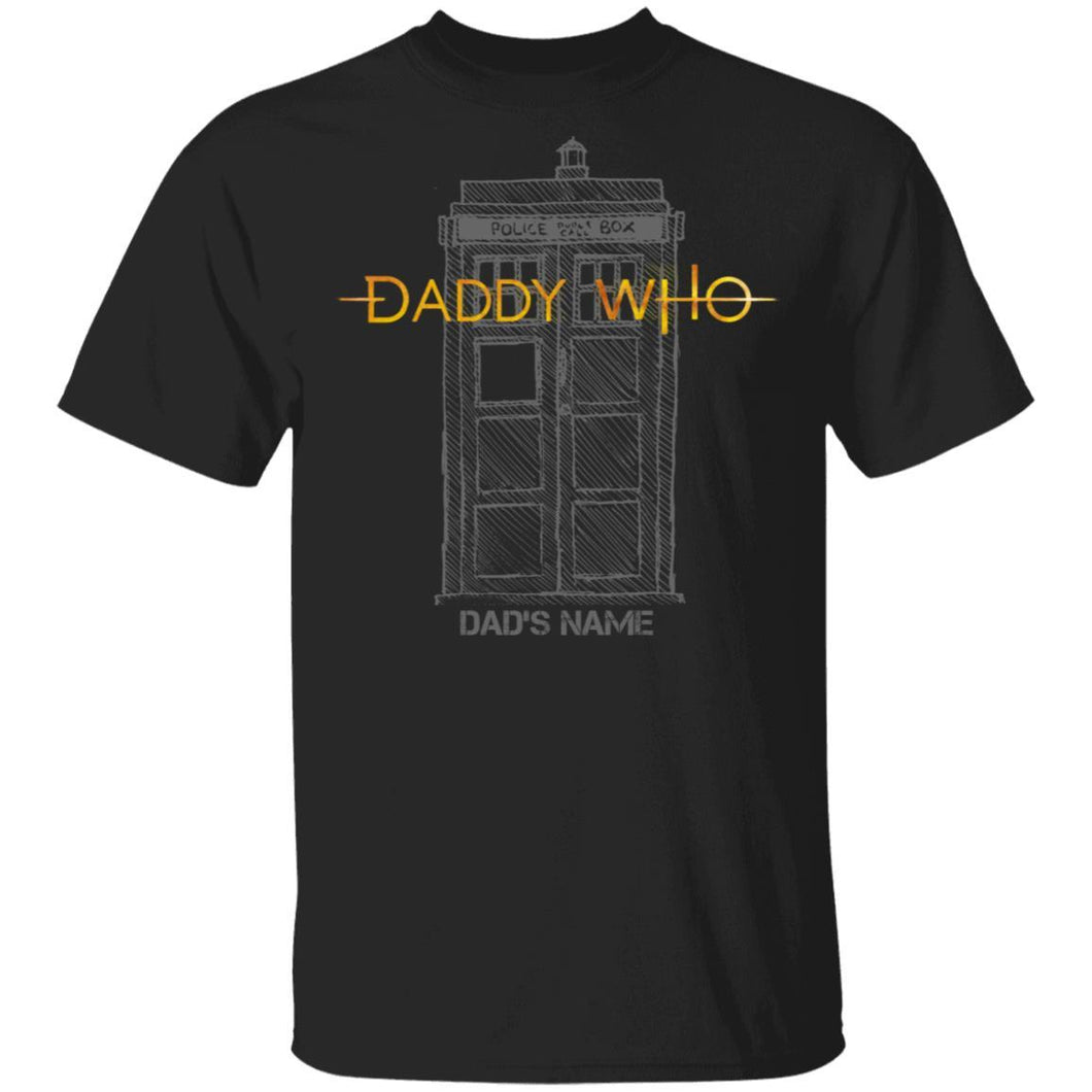 Daddy Who Doctor Who Dad Personalized T-shirt Tardis Tee VA05-Bounce Tee