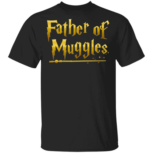 Father Of Muggles T-shirt Harry Potter Dad Tee VA05-Bounce Tee