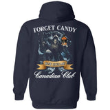 Forget Candy Just Give Me Canadian Club Whiskey Hoodie Halloween TT08-Bounce Tee