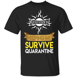 Godsmack Helping Me Survive Quarantine T-shirt Rock Tee HA05-Bounce Tee
