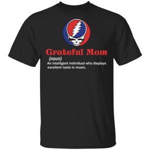 Grateful Mom T-shirt Definition Of Grateful Dead Mom Tee VA05-Bounce Tee