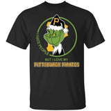 Grinch I Hate People But I Love My Pittsburgh Pirates T-Shirt For Fans MN08-Bounce Tee