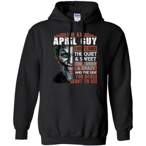 I Am An April Guy Joker Hoodie Cool Gift VA09-Bounce Tee