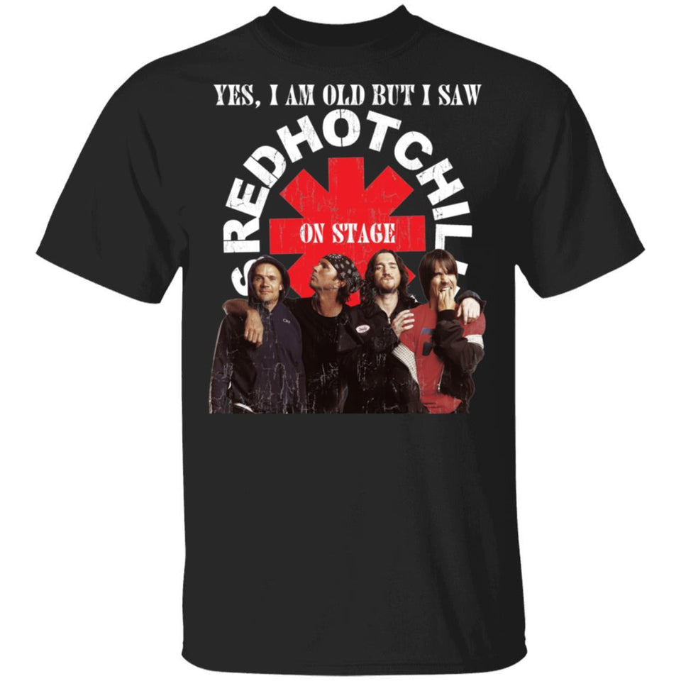 I Am Old But I Saw Red Hot Chili Peppers On Stage T-shirt Rock Tee VA12-Bounce Tee