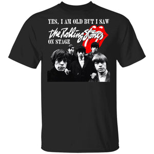I Am Old But I Saw The Rolling Stones On Stage T-shirt Rock Tee VA12-Bounce Tee