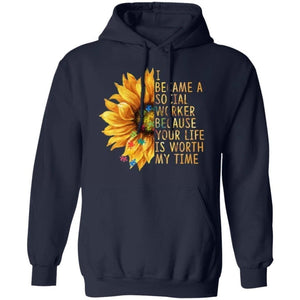 I Became A Social Worker For Autism Sunflower Hoodie VA09-Bounce Tee