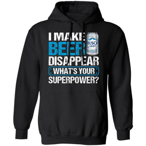 I Make Busch Light Disappear Hoodie Beer Hoodie Funny Gift MT12-Bounce Tee