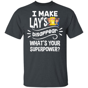 I Make Lay's T-shirt Disappear What's Your Superpower Tee TT12-Bounce Tee