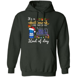 It's Hallmark Christmas Movie And Bud Light Beer Kind Of Day Hoodie Funny Gift HA10-Bounce Tee