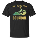 Kentucky I'm Here For The Bourbon T-shirt Funny Gift For Whisky Lover-Bounce Tee