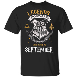 Legends Are Born In September Hogwarts T-shirt Harry Potter Birthday Tee MT01-Bounce Tee