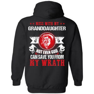 Mess With My Granddaughter Not Even God Can Save You From My Wrath Hoodie MT12-Bounce Tee