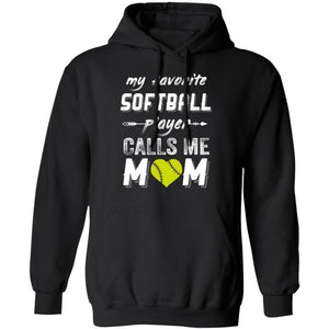 My Favorite Softball Player Calls Me Mom Hoodie Nice Gift For Mom HA09-Bounce Tee