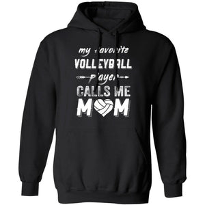 My Favorite Volleyball Player Calls Me Mom Hoodie Nice Gift For Mom HA09-Bounce Tee