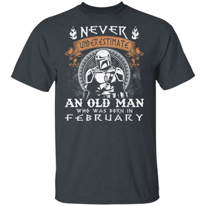 Never Underestimate A February Old Man Mandalorian T-shirt MT05-Bounce Tee