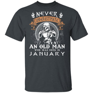 Never Underestimate A January Old Man Mandalorian T-shirt MT05-Bounce Tee