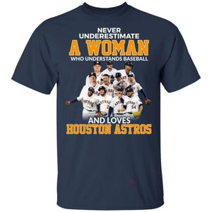 Never Underestimate A Woman Who Loves Astros T-Shirt-Bounce Tee