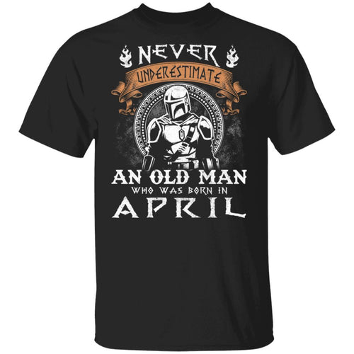 Never Underestimate An April Old Man Mandalorian T-shirt MT05-Bounce Tee