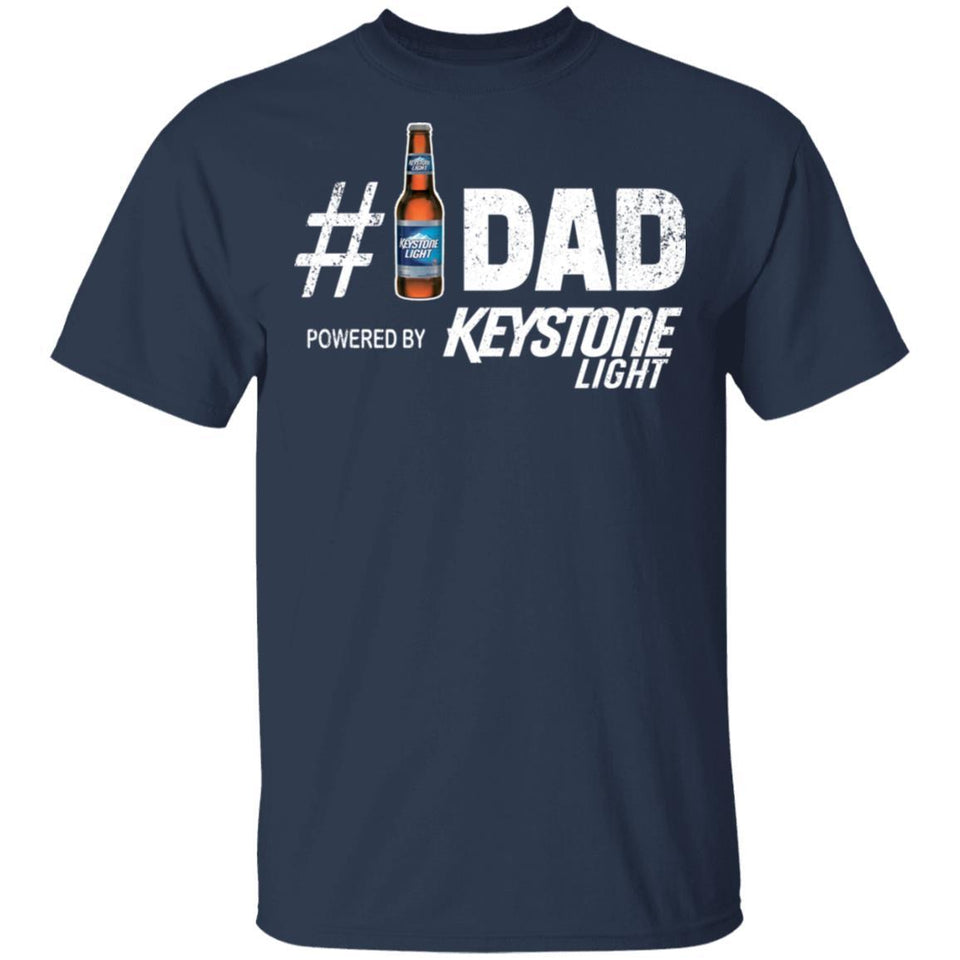 Number 1 Dad Powered By Keystone Light T-shirt Father's Day Beer Tee MT05-Bounce Tee