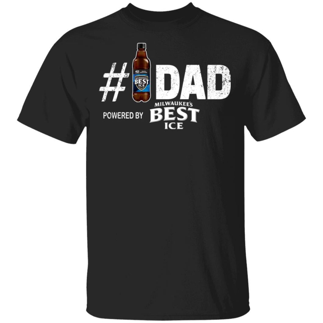 Number 1 Dad Powered By Mil's Best Ice T-shirt Father's Day Beer Tee MT05-Bounce Tee