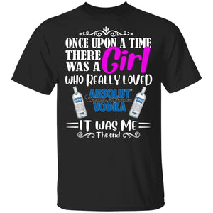Once Upon A Time There Was A Girl Loved Absolut T-shirt Vodka Tee MT03-Bounce Tee
