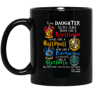 Personalized Harry Potter's Houses Mug From Dad To Daughter Mug MT10-Bounce Tee