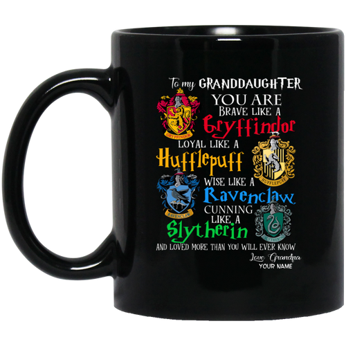 Personalized Harry Potter's Houses Mug From Grandpa To Granddaughter Mug MT10-Bounce Tee
