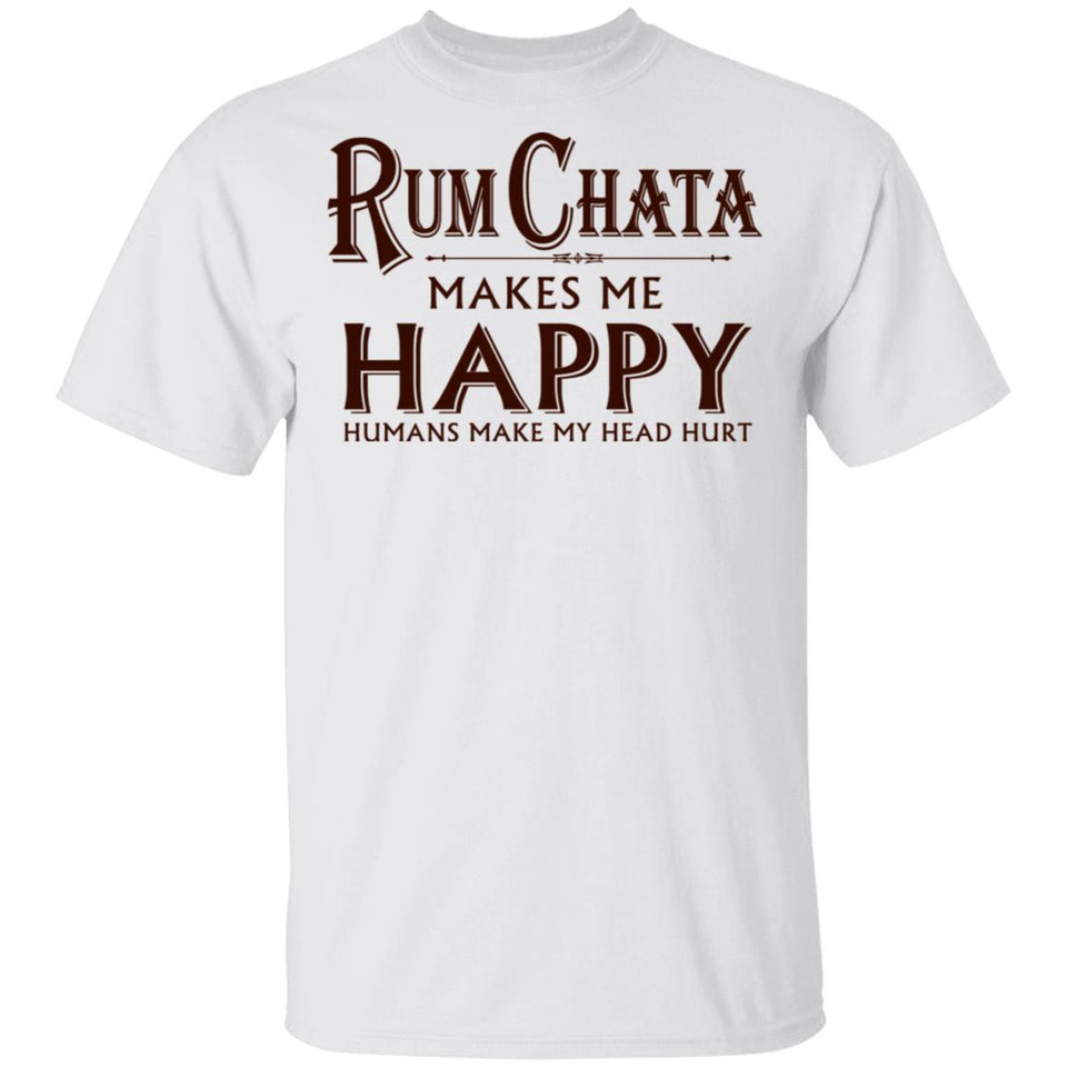 Rumchata Makes Me Happy T-shirt Rum Tee VA12-Bounce Tee
