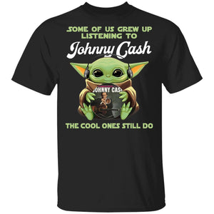 Some Grew Up Listening To Johnny Cash T-shirt Baby Yoda Tee VA03-Bounce Tee