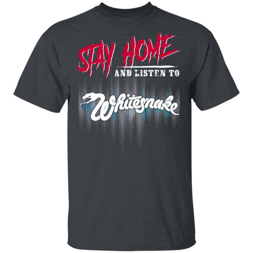 Stay Home And Listen To Whitesnake T-shirt Rock Tee MT05-Bounce Tee