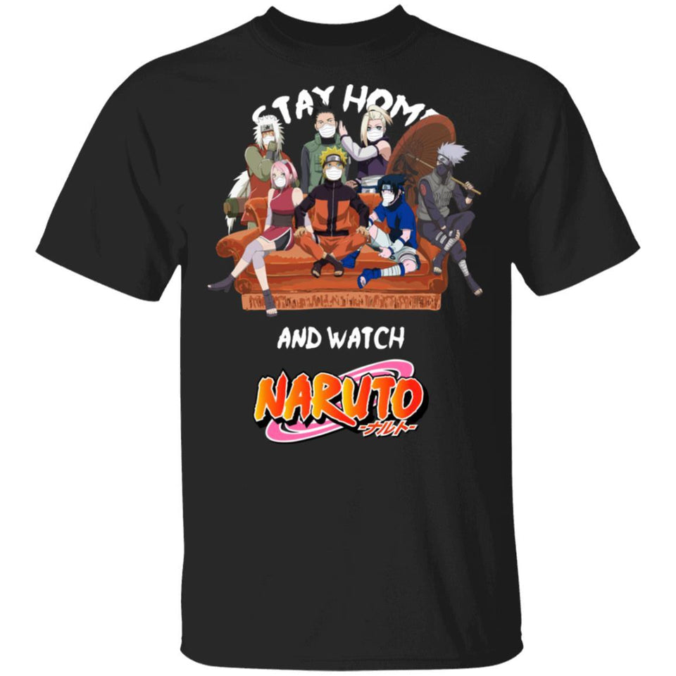 Stay Home And Watch Naruto T-shirt Anime Tee MT04-Bounce Tee