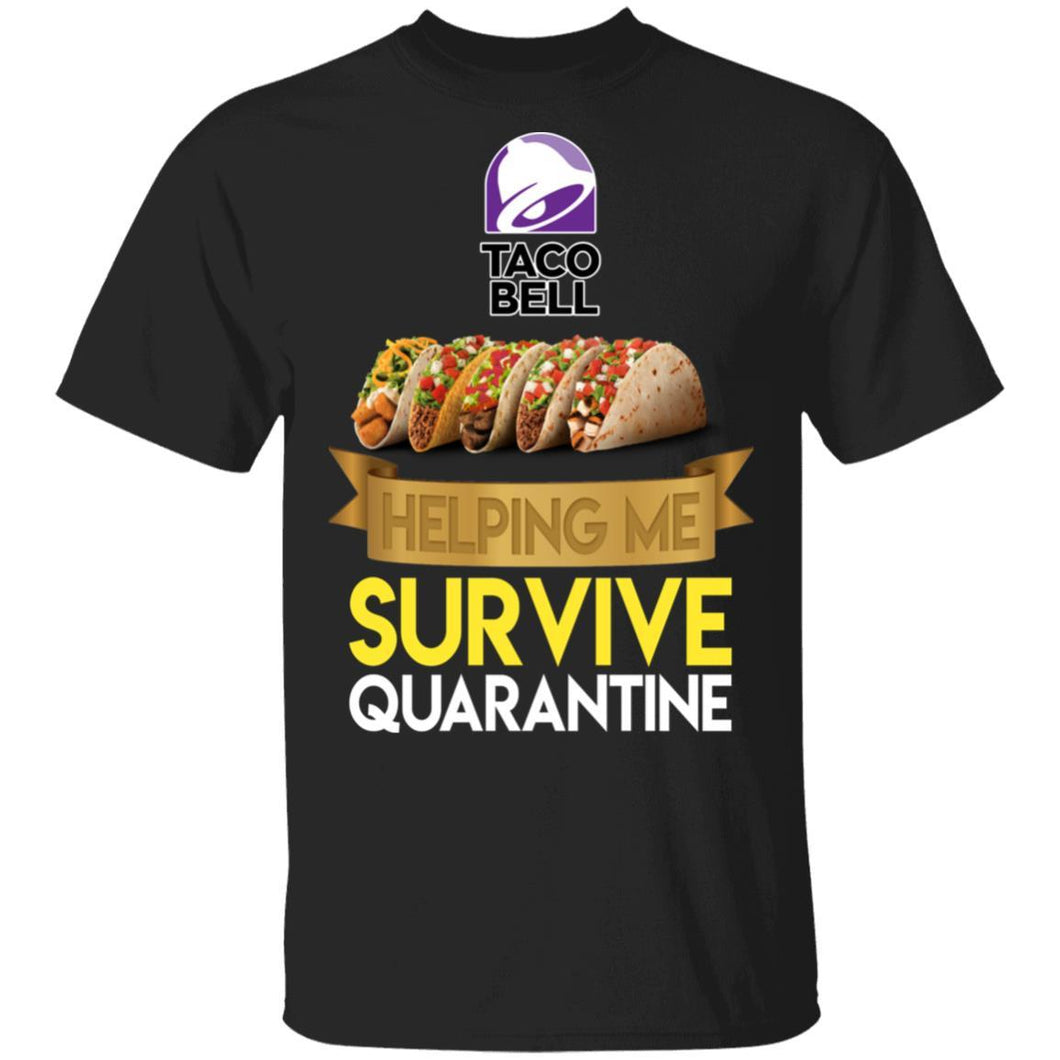 Taco Bell Helping Me Survive Quarantine T-shirt HA05-Bounce Tee