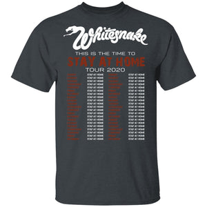 This Is The Time To Stay At Home Tour 2020 Whitesnake T-shirt HA03-Bounce Tee